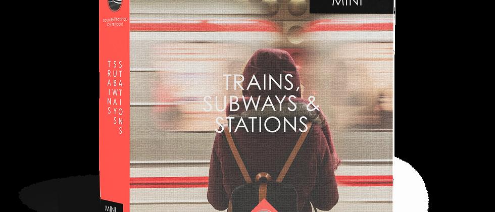 Mini - Trains, Subways & Stations