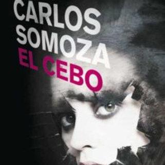 El cebo (José Carlos Somoza)
