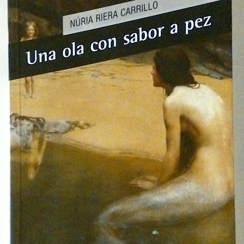Una ola con sabor a pez (Núria Riera Carrillo)