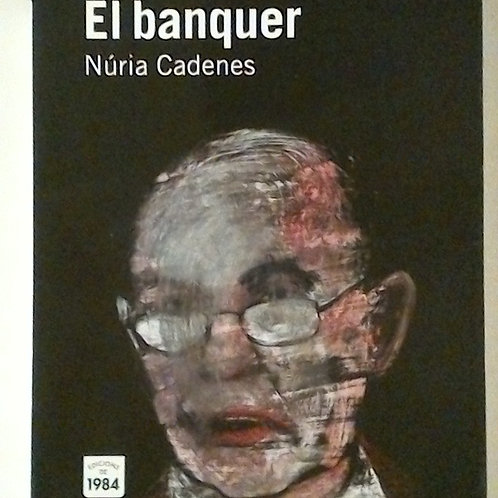 El Banquer (Núria Cadenes)