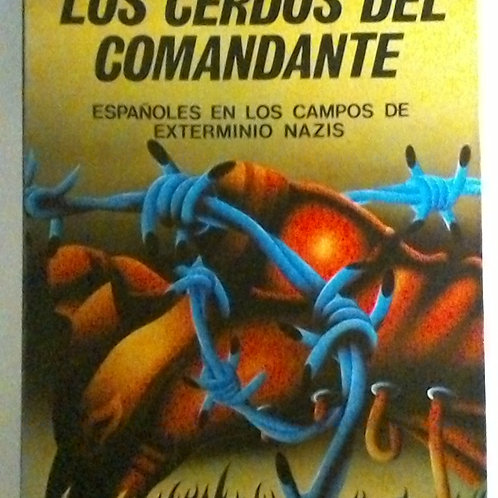 Los cerdos del comandante (Eduardo Pons Prades)