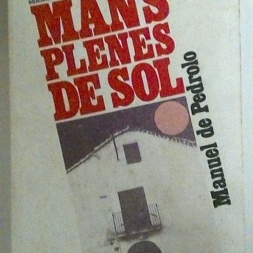 Unes mans plenes de sol (Manuel Pedrolo)