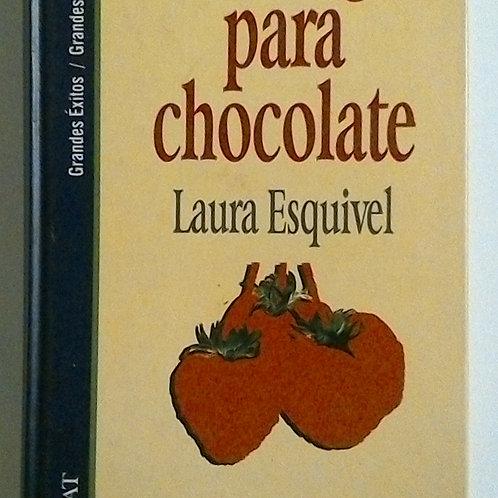 Como agua para chocolate (Laura Esquivel)