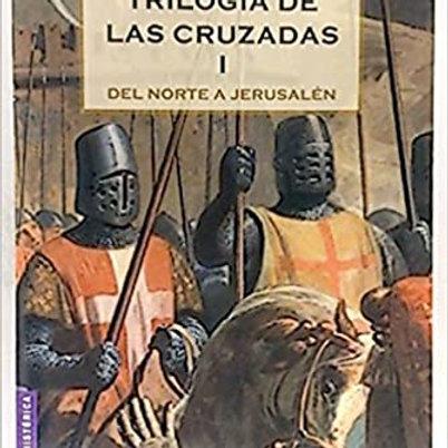 Triología de las cruzadas l   Del norte a Jerusalén (Jan Guillou)