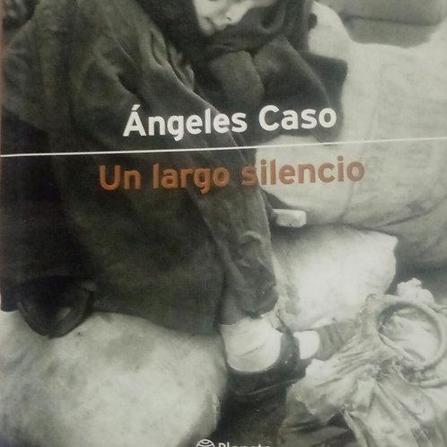Un largo silencio ( Ángeles Caso)