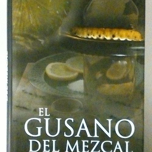El gusano del Mezcal (Miguel Sandín)