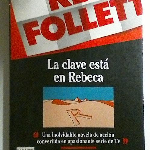 La clave está en Rebeca (Ken Follett)
