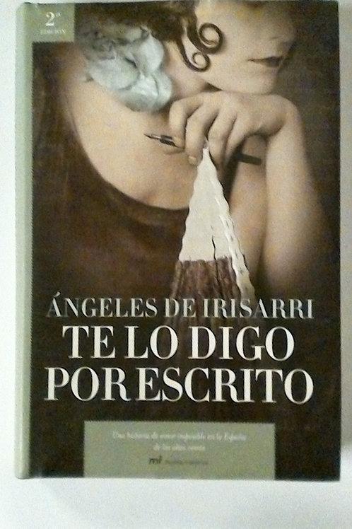 Te lo digo por Escrito (Ángeles de Irisarri)
