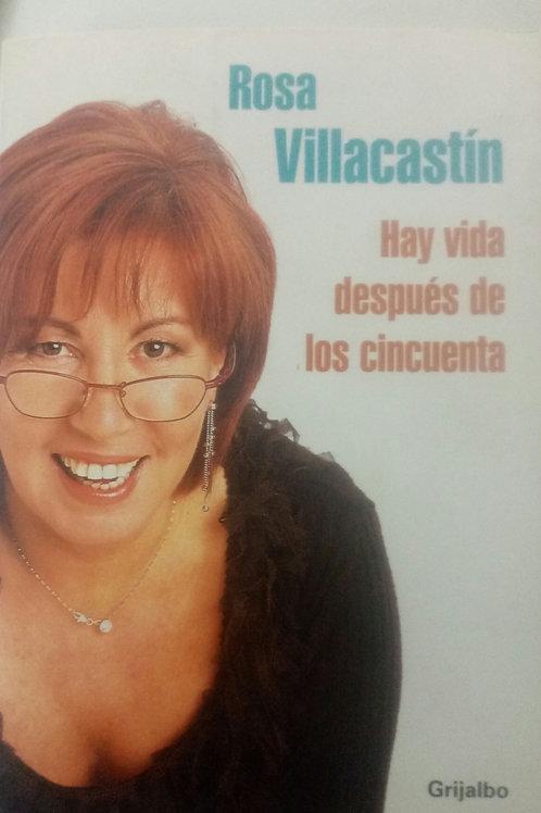 Hay vida después de los cincuenta (Rosa Villacastín)
