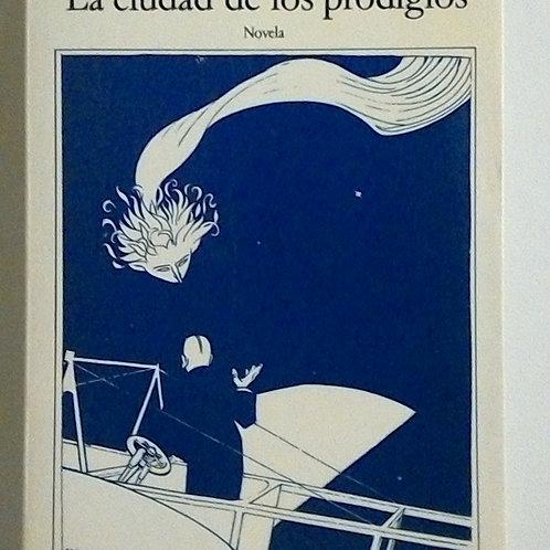 La ciudad de los prodigios (Eduardo Mendoza)