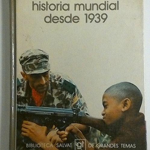 Historia Mundial desde 1939 (Salvat)