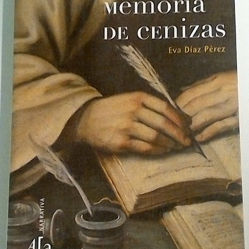 Memoria de cenizas (Eva Díaz Pérez)