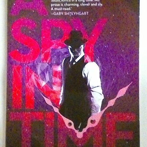 A spy in time (Imraan Coovadia)