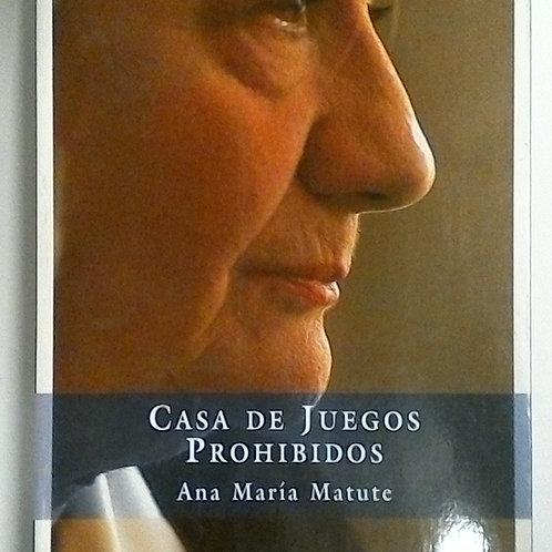 Casa de juegos prohibidos (Ana María Matute)