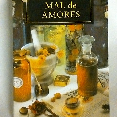 Mal de amores (Ángeles Mastretta)