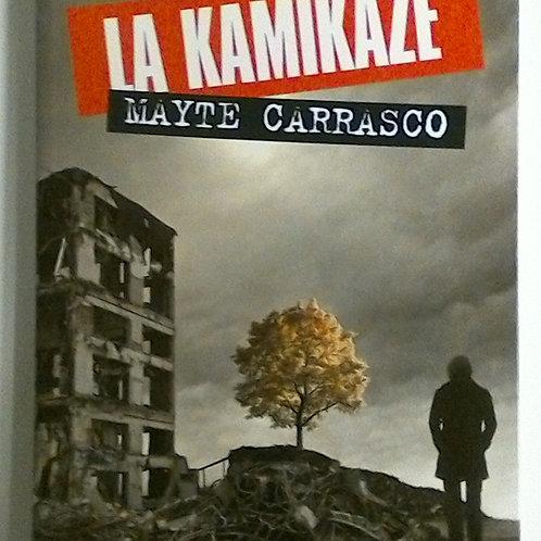 La Kamikaze (Mayte Carrasco)