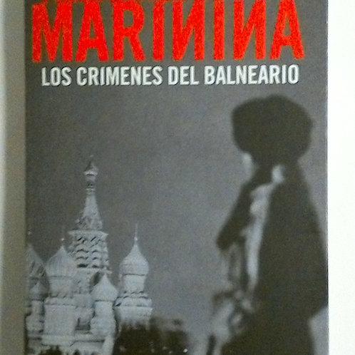 Los crímenes del balneario (Alexandra Marinina)