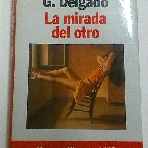 La mirada del otro (Fernando Delgado)