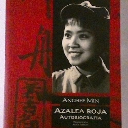 Azalea Roja Autobiografía (Anchee Minn)