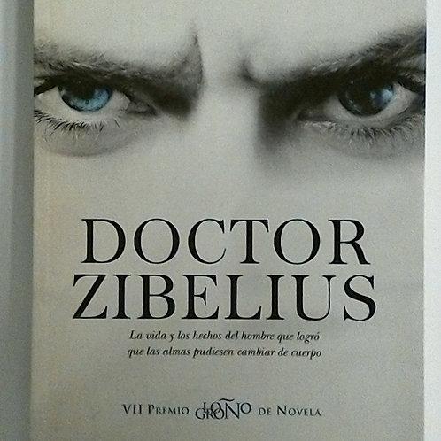Doctor Zibelius (Jesús Ferrero)