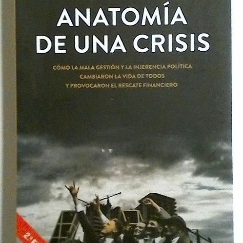 Anatomía de una crisis (Aristóbulo de juan, Francisco uría, Iñigo de barrón)