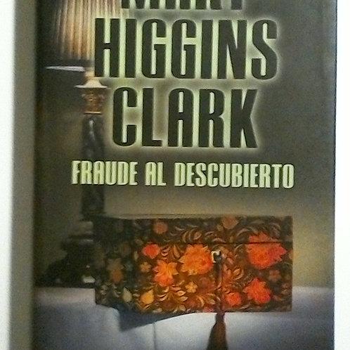 Fraude al Descubierto ( Mary Higgins Clark)