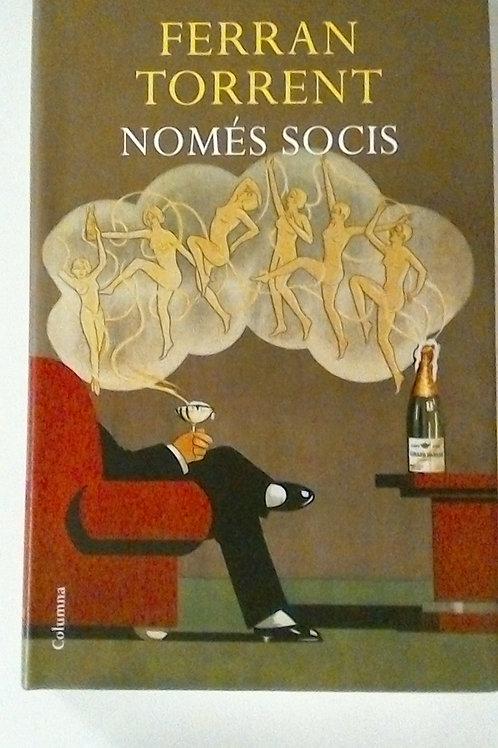 Només Socis (Ferran Torrent)
