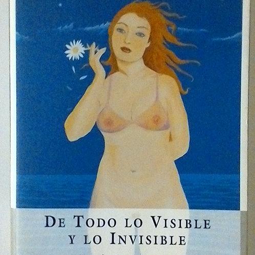 De todo lo visible y lo invisible (Lucía Etxebarria)
