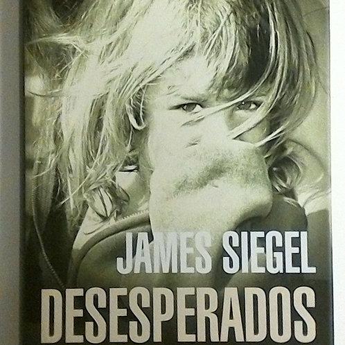 Desesperados (James Siegel)