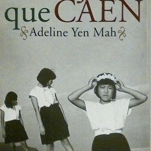Las Hojas que caen (Adeline Yen Mah)