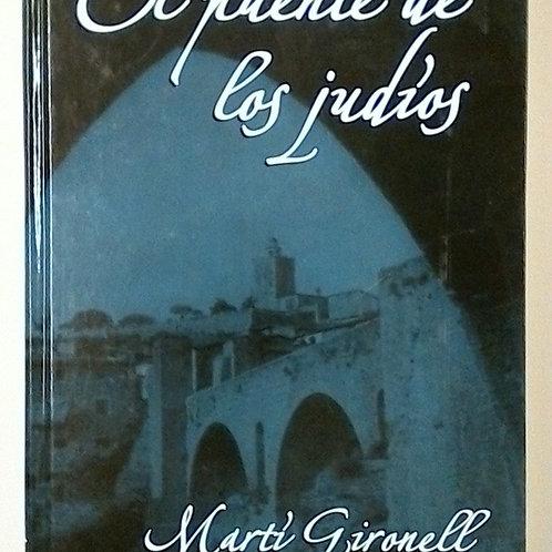 El puente de los Judíos (Martí Gironell)
