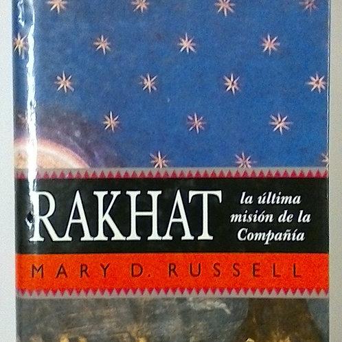 Rakhat La última  misiónde la compañía ( Mary D. Russell
