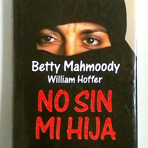 No sin mi hija (Betty Mahmoody)