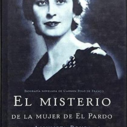 El misterio de la mujer de El Pardo(Assumpta Roura)