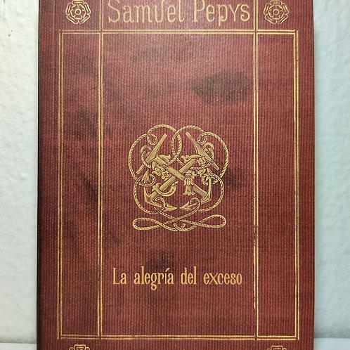 La alegría del exceso (Samuel Pepys)