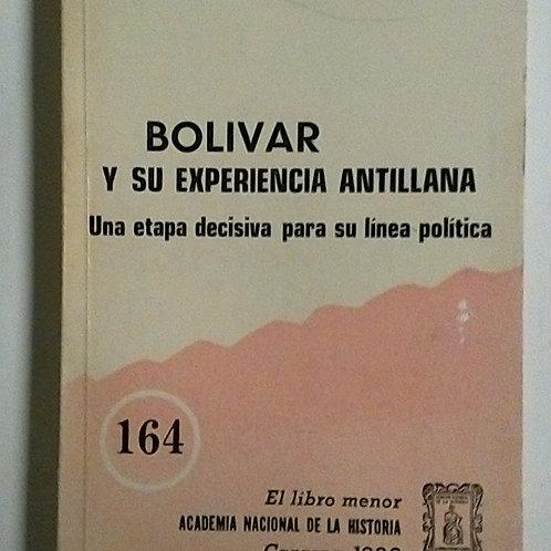 Bolivar y su experiencia antillana (Demetrio Ramos)