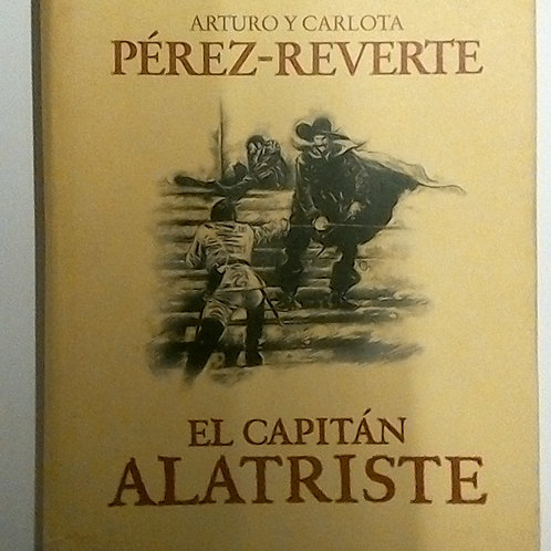 El capitán alatriste (Arturo Pérez Reverte)