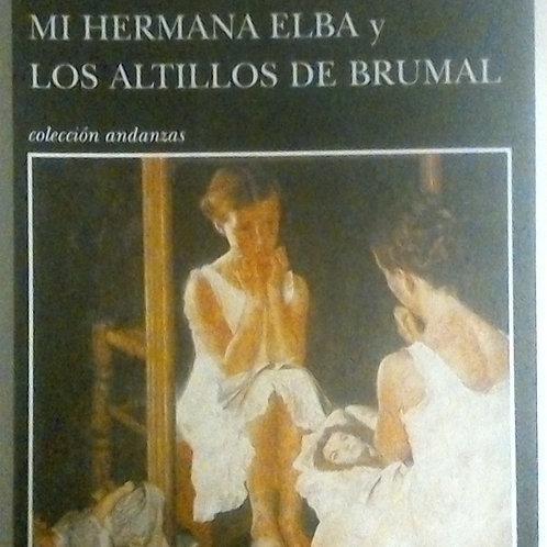 Mi hermana Elba los altillos de brumal (Cristina Fernández Cubas)