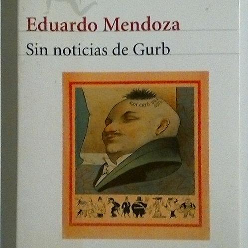 Sin noticias de Gurb (Eduardo Mendoza)