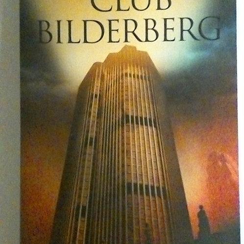 Los secretos del Club Bilderberg (Daniel Estulin)