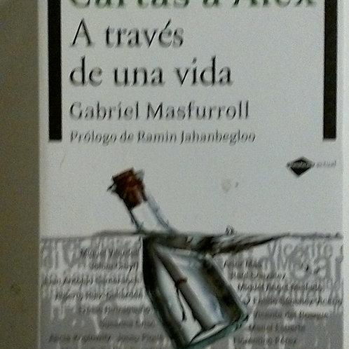 Cartas a Álex A través de una vida (Gabriel Masfurroll)
