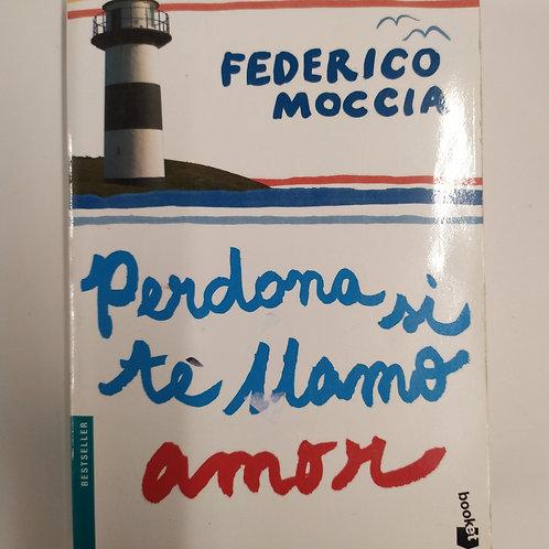 Perdona si te llamo amor (Federico Moccia)