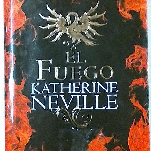 E Fuego ( Katherine Neville)