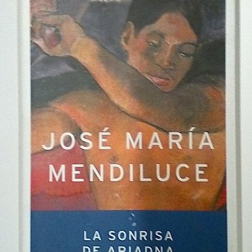 La Sonrisa de Ariadna ( José María Mendiluce )