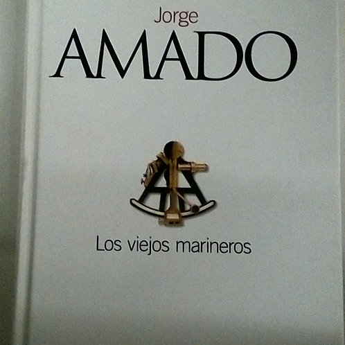 Los viejos marineros (Jorge Amado)