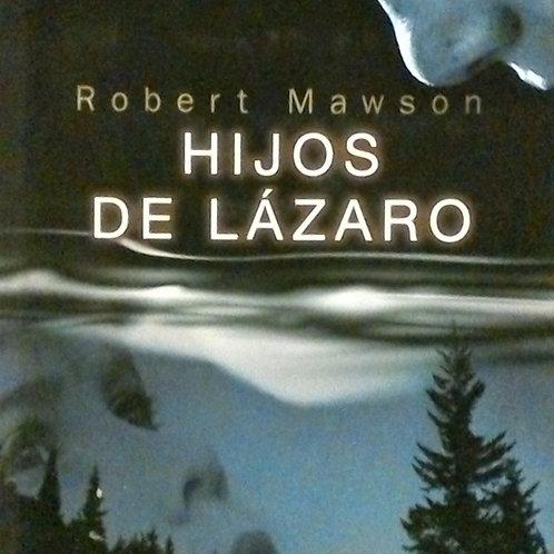 Hijos de Lázaro (Robert Mawson)