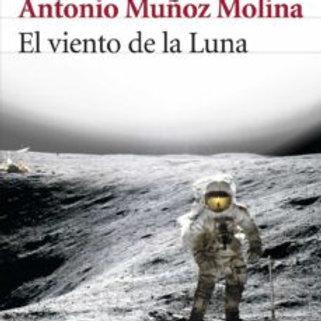 El viento de la luna (Antonio Muñoz Molina)