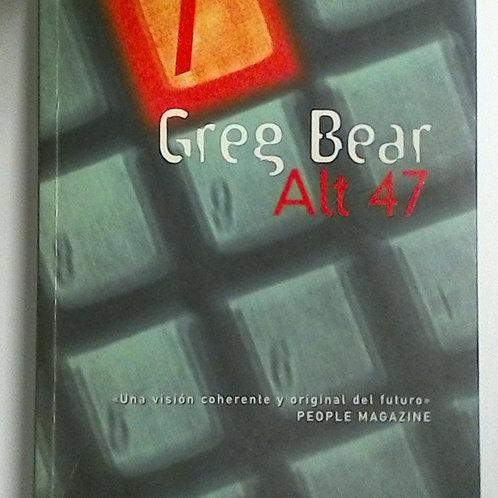 Alt 47 (Greg Bear)
