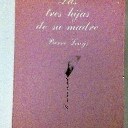 Las tres hijas de su madre (Pierre Louÿs)