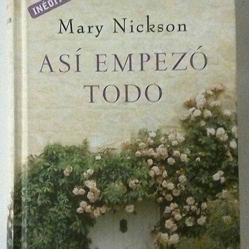 Así empezó todo (Mary Nickson)